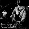 Acoustic Live Archive Collection_2016